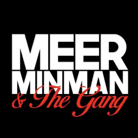Meerminman & The Gang
