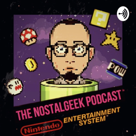 The NostalGeek Podcast